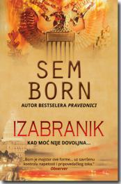 Izabranik - Sem Born (The Chosen One)