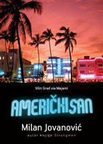 Americki san - Milan Jovanovic - (The American Dream)