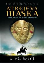 Atrejeva maska - A.J. Hartley (The Mask Of Atreus)