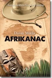 Afrikanac - Dusan Miklja (The Man From Africa)