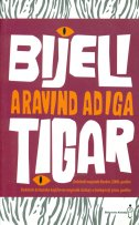 Bijeli tigar - Aravind Adiga (The White Tiger)