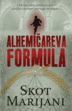 Alhemicareva formula - Scott Mariani (The Alchemist`s Secret)