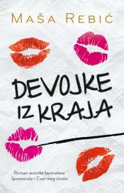 Devojke iz kraja - Masa Rebic (Girls From The Neighborhood)