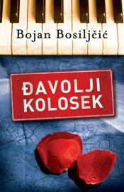 Djavolji kolosek - Bojan Bosiljcic (The Devil's Road)