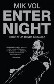 Enter Night - biografija grupe Metalika - Mick Wall
