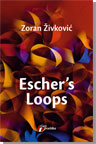 Escher's Loops - Zoran Zivkovic
