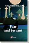 Fear and Servant - Mirjana Novakovic