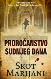 Prorocanstvo sudnjeg dana -Scott Mariani (The Doomsday Prophecy)