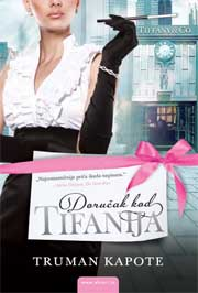 Dorucak kod Tifanija - Truman Capote (Breakfast At Tiffany`s)